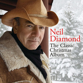 Play & Download The Classic Christmas Album by Neil Diamond | Napster