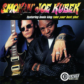 Take Your Best Shot by Smokin' Joe Kubek