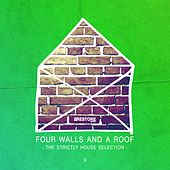 Four Walls and a Roof - The Strictly House Selection, Vol. 2 by Various Artists