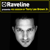 Play & Download Raveline Mix Session By Terry Lee Brown Junior by Various Artists | Napster