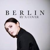 Berlin (Ry X cover) by Adna