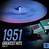 Play & Download 1951 Greatest Hits, Vol. 2 by Various Artists | Napster