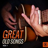 Great Old Songs, Vol. 1 by Various Artists