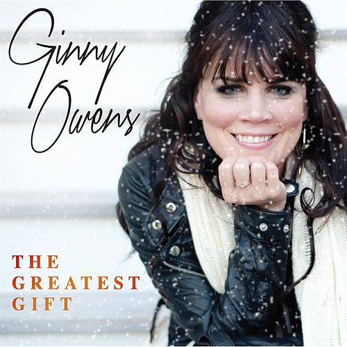 Play & Download The Greatest Gift by Ginny Owens | Napster