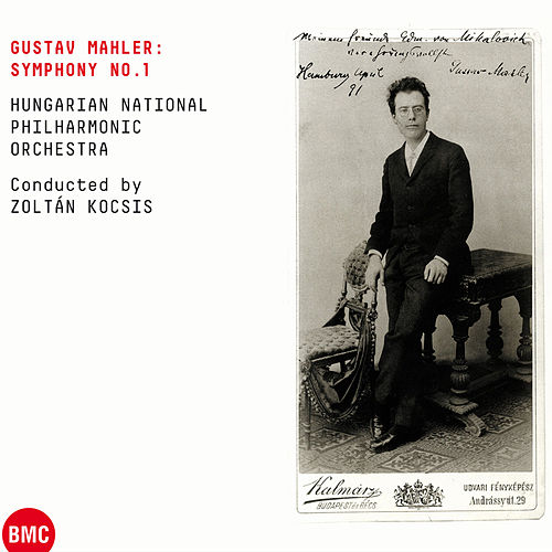 Play & Download Gustav Mahler: Symphony No.1 by Hungarian National Philharmonic | Napster