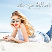 Play & Download Lounge Beach Collection by Various Artists | Napster