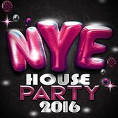 Nye House Party 2016 by Various Artists