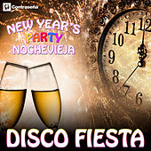 Play & Download Disco Fiesta! New Year's Party Goodbye 2015 – Hola! 2016 by Various Artists | Napster