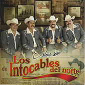 Estos Son by Los Intocables Del Norte
