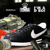 Play & Download I'm a D Boi by Yowda | Napster