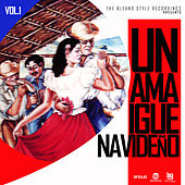 Play & Download Un Amaigue Navideño, Vol. 1 by Various Artists | Napster