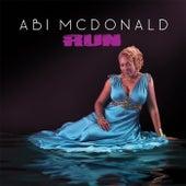 Run by Abi McDonald