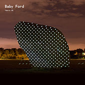fabric 85: Baby Ford by Various Artists