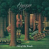 Play & Download Out of the Woods by Oregon | Napster