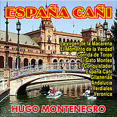 Play & Download España Cañi by Hugo Montenegro | Napster