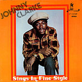Play & Download Sings in Fine Style by Johnny Clarke | Napster
