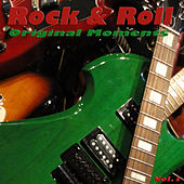 Rock & Roll, Original Moments, Vol. 1 by Various Artists
