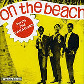 Play & Download On the Beach with The Paragons by The Paragons | Napster