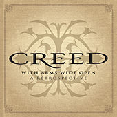 Play & Download With Arms Wide Open: A Retrospective by Creed | Napster