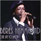 Play & Download One Life to Live - EP by Beres Hammond | Napster