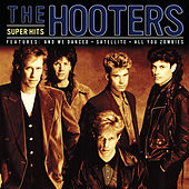 Play & Download Super Hits by The Hooters | Napster