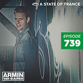 A State Of Trance Episode 739 by Various Artists