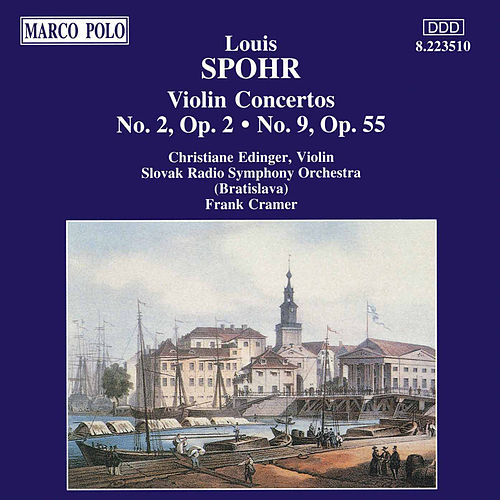 Play & Download Violin Concertos Nos. 2 and 9 by Louis Spohr | Napster