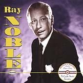 Play & Download The Complete Standard Transcriptions by Ray Noble | Napster