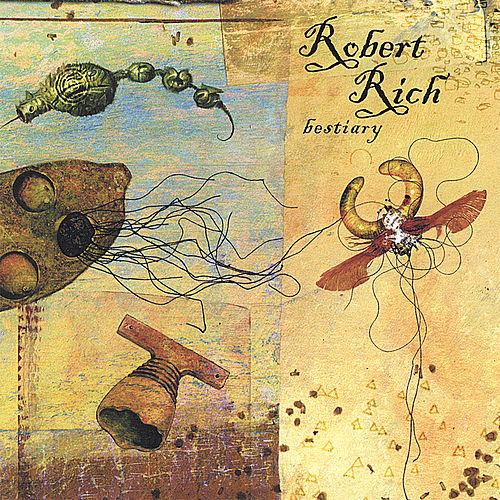 Play & Download Bestiary by Robert Rich | Napster