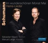 Schumann: Im wunderschönen Monat Mai – Heine-Lieder by Sebastian Noack