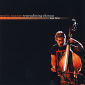Play & Download Remembering Thomas: Nu Trio by Mario Pavone | Napster