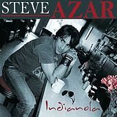 Play & Download Indianola by Steve Azar | Napster