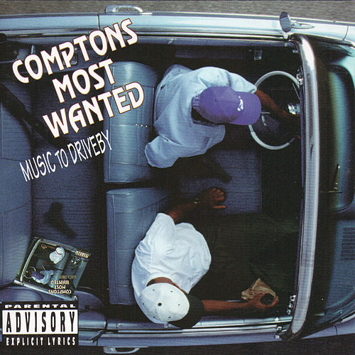 Play & Download Music To Driveby by Compton's Most Wanted | Napster