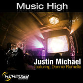 Play & Download Music High by Justin Michael | Napster