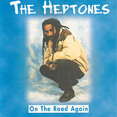 On The Road Again by The Heptones