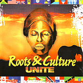 Play & Download Roots& Culture Unite by Various Artists | Napster