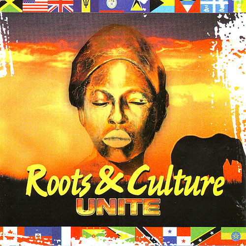 Roots& Culture Unite by Various Artists