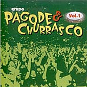 Pagode & Churrasco - Vol. 1 by Grupo Pagode