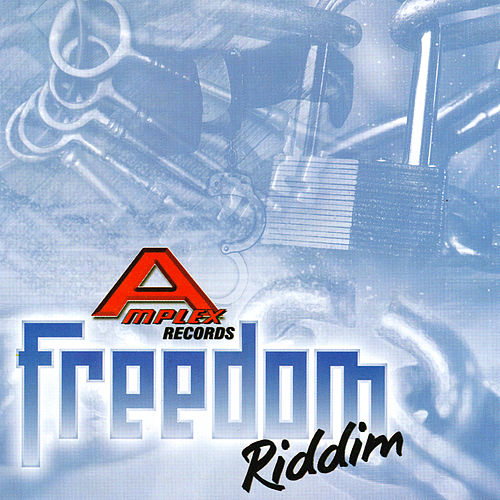 Play & Download Freedom Riddim by Various Artists | Napster