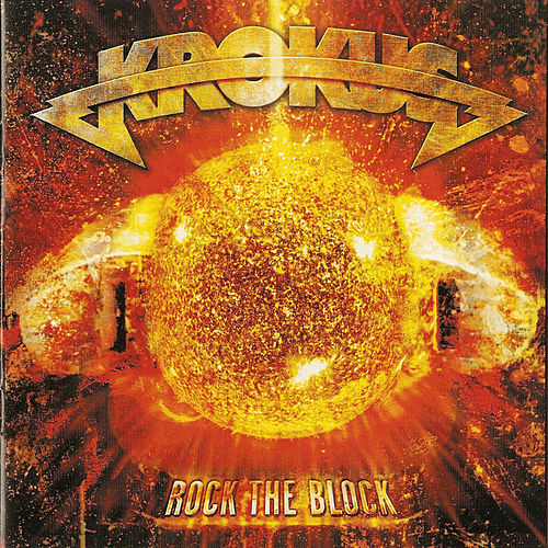 Rock The Block by Krokus