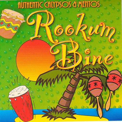 Play & Download Rookumbine(Authentic Calypso & Mentos by Various Artists | Napster