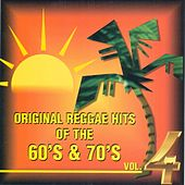 Play & Download Original Reggae Hits 4 60 & 70s by Various Artists | Napster