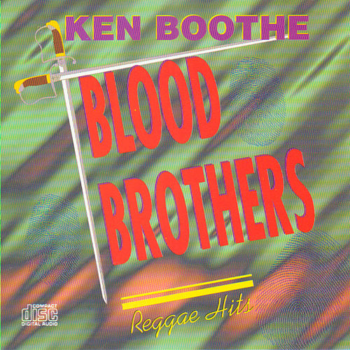 Play & Download Blood Brothers by Ken Boothe | Napster