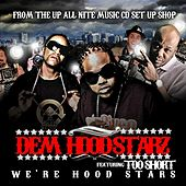 Play & Download We're Hood Stars by Dem Hoodstarz | Napster