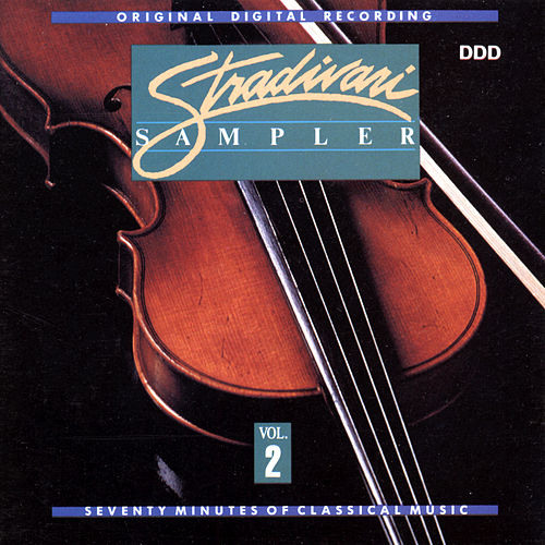 Stradivari Sampler Volume 2 by Various Artists