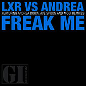Freak Me by Andrea Doria