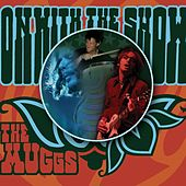 Play & Download On With The Show by The Muggs | Napster