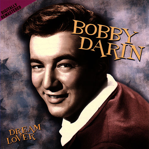 Play & Download Dream Lover by Bobby Darin | Napster