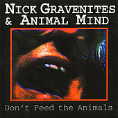 Don't Feed the Animals by Nick Gravenites