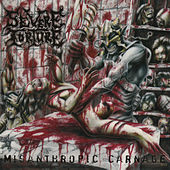 Play & Download Misanthropic Carnage by Severe Torture | Napster